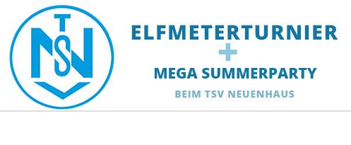 11 Meter Turnier & SUMMERPARTY TSV Neuenhaus